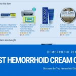 Best Hemorrhoid Cream of 2018 –  Discover the Top Hemorrhoid Cream Reviews & Guides